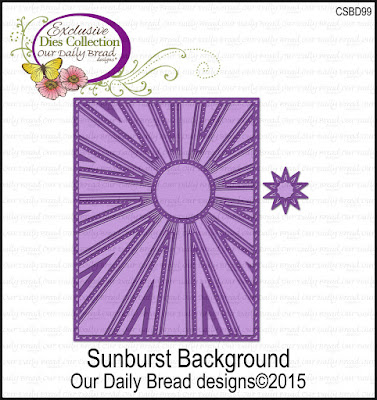 Our Daily Bread Designs Custom Sunburst Background Die