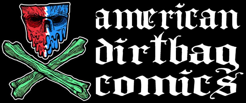 AMERICAN DIRTBAG COMIX