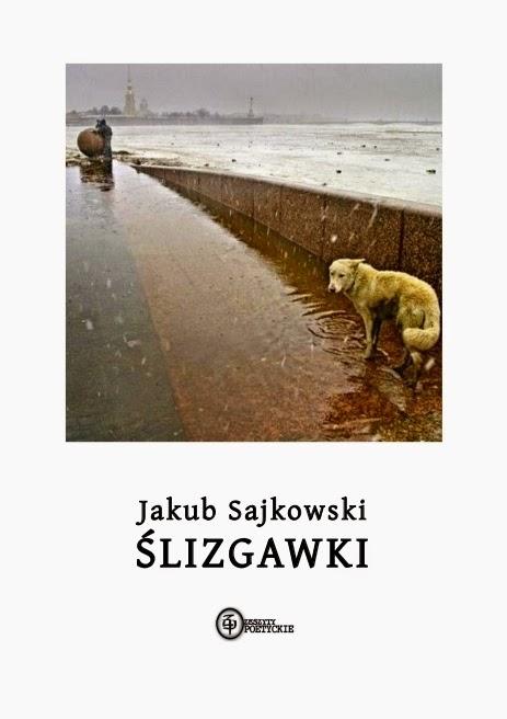 Jakub Sajkowki - Ślizgawki