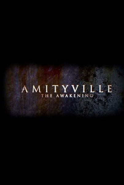 Film Amityville: The Awakening 2016