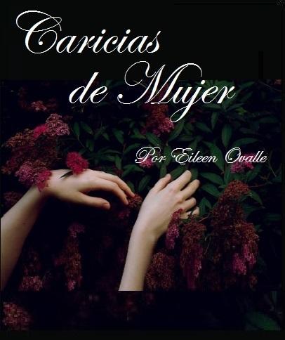 Mi libro:  Caricias de Mujer