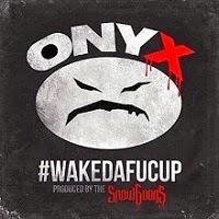 Onyx - Wakedafucup (Real Hip-hop)