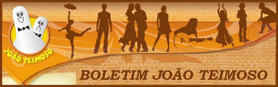 BOLETIM JOÃO TEIMOSO