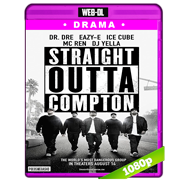 Straight Outta Compton (2015) WEB-DL 1080p Audio Ingles 5.1 Subtitulada