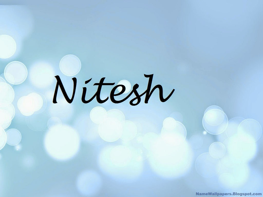 Nitesh Name Wallpapers Nitesh ~ Name Wallpaper Urdu Name ...