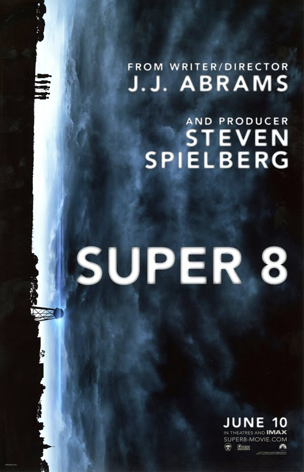 Chances are, you will be seeing the movie Super 8  a Steven Spielberg ...