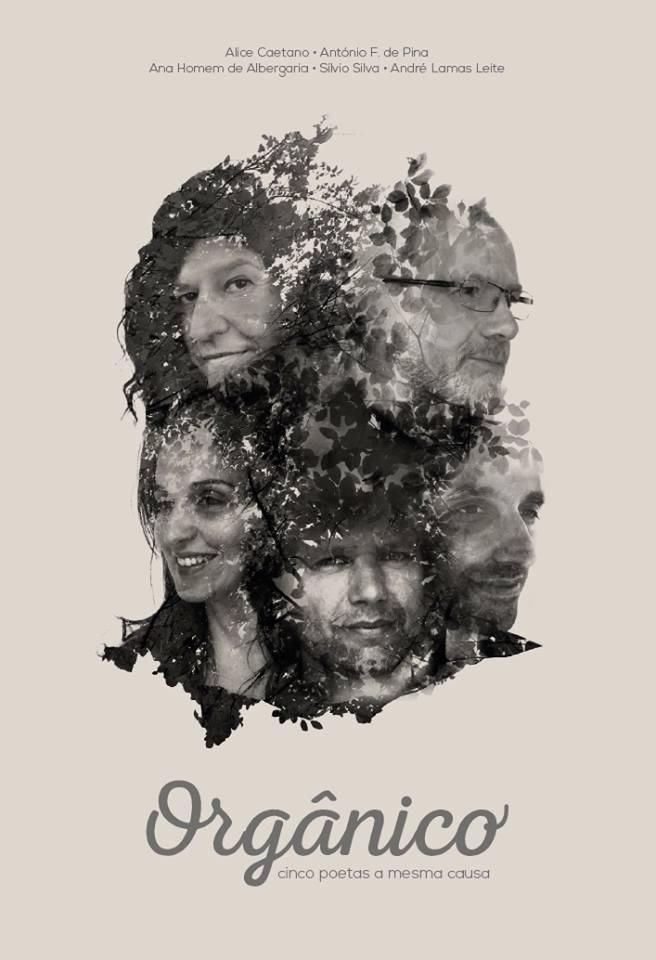 Orgânico - Cinco Poetas a Mesma Causa