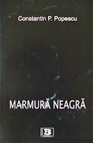 """""""MARMURA NEAGRA"""", 2011"""