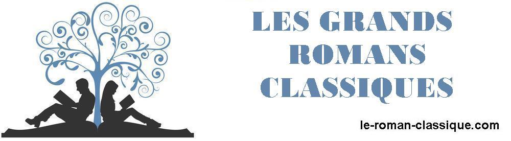 Les Grands Romans Classiques   le-roman-classique.com
