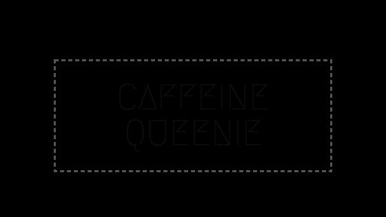 Caffeine Queenie