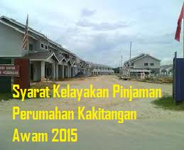 Syarat Kelayakan Pinjaman Perumahan Kakitangan Awam 2015