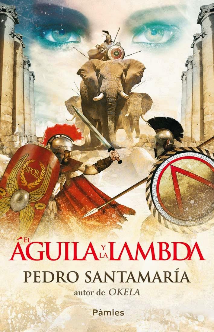 El Águila y la Lambda - Pedro Santamaría (2012)