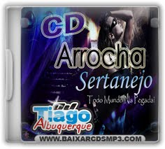 CD Dj Tiago Albuquerque - Arrocha Sertanejo Download