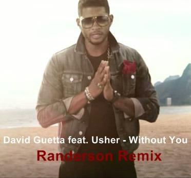 David Guetta feat. Usher - Without You (Randerson Remix)