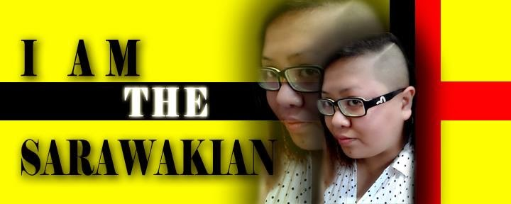 I AM THE SARAWAKIAN