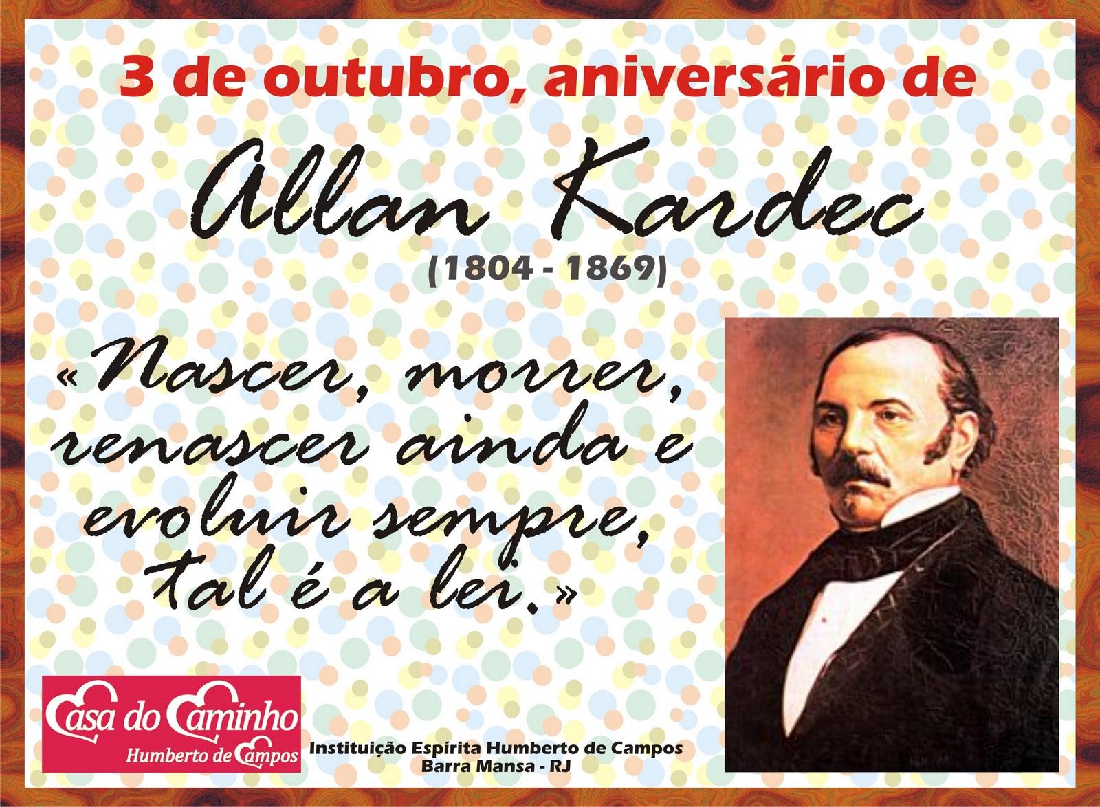 CASA DO CAMINHO: ANIVERSÁRIO DE KARDEC