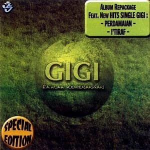 GIGI Raihlah Kemenangan Special Edition (2005)