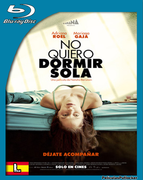 No Quiero Dormir Sola [BrRip 720p][Latino][FD-4S-SD-MG]