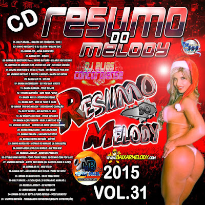 CD RESUMO DO MELODY vol.31 TECNOMELODY 2015 LANÇAMENTO 15/12/2015