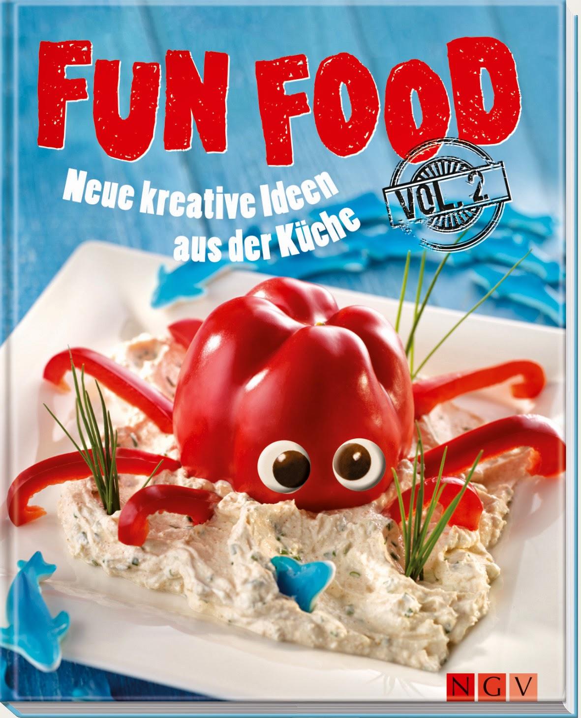 LanisLeckerEcke: Fun Food 2 - Neue kreative Ideen aus der Küche