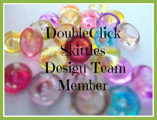 Designer ~ Doubleclick Skittles!