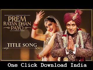 Prem Ratan Dhan Payo Title Song Lyrics