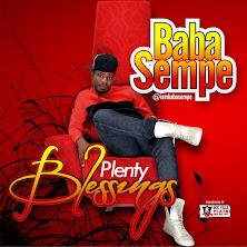 """""""Plenty Blessings"""" - Baba Sempe (@iambabasempe)"""