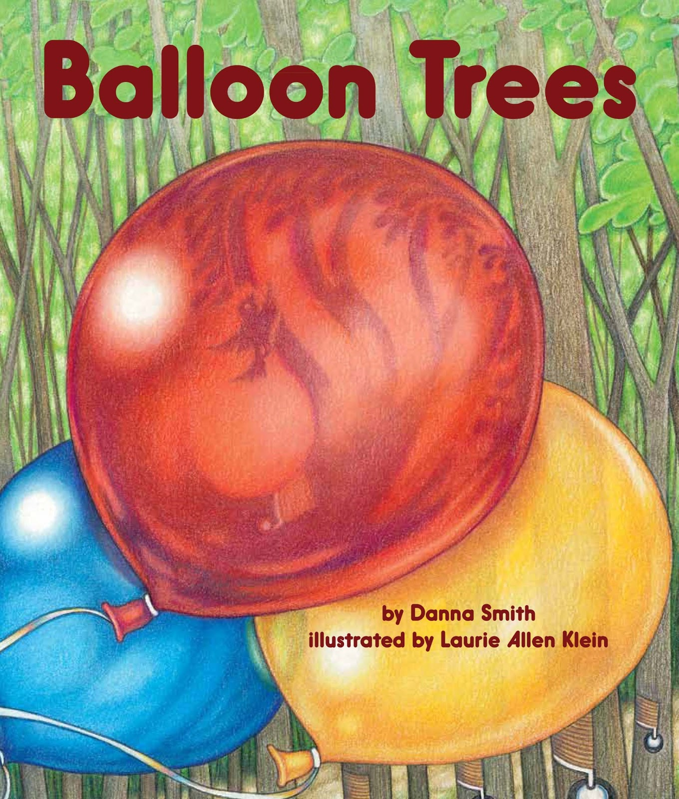 Balloon Trees Danna Smith and Laurie Allen Klein