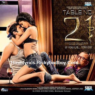 MANN MERA LYRICS - TABLE NO.21