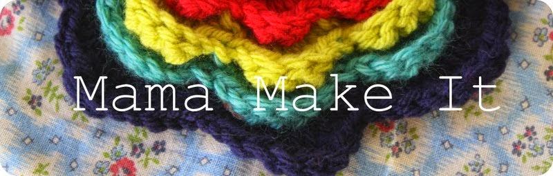 Mama Make It!!