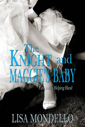 THE KNIGHT AND MAGGIE&#39;S BABY
