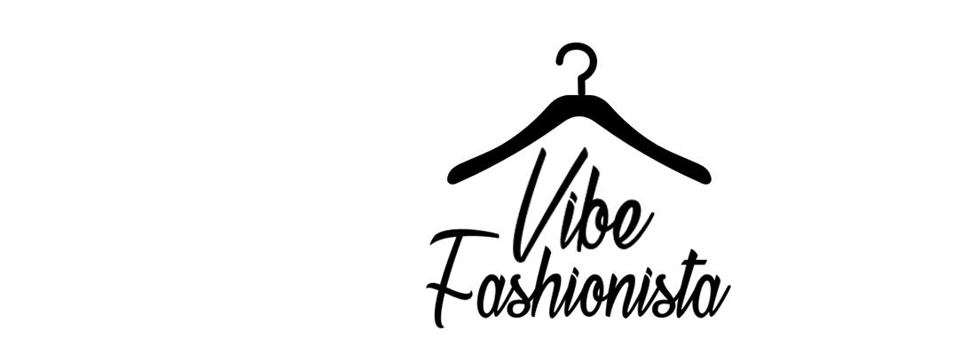 Vibe Fashionista