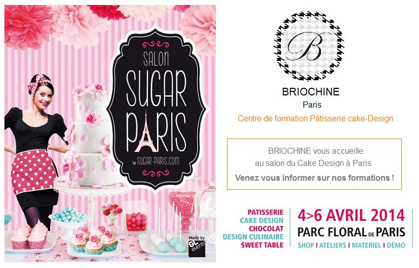 Prima Sugar Paris salon cake design pâtisserie 2014 Briochine formation professionnelle