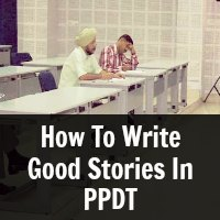 How To Write Good Stories In PPDT
