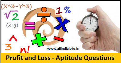 Profit and Loss Aptitude Questions and Answers