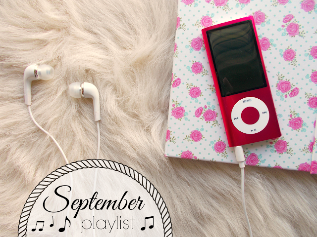 September Playlist 2015 - music recommendations ft. James Bay, The Weeknd, Lana Del Rey and Maven Fiction!