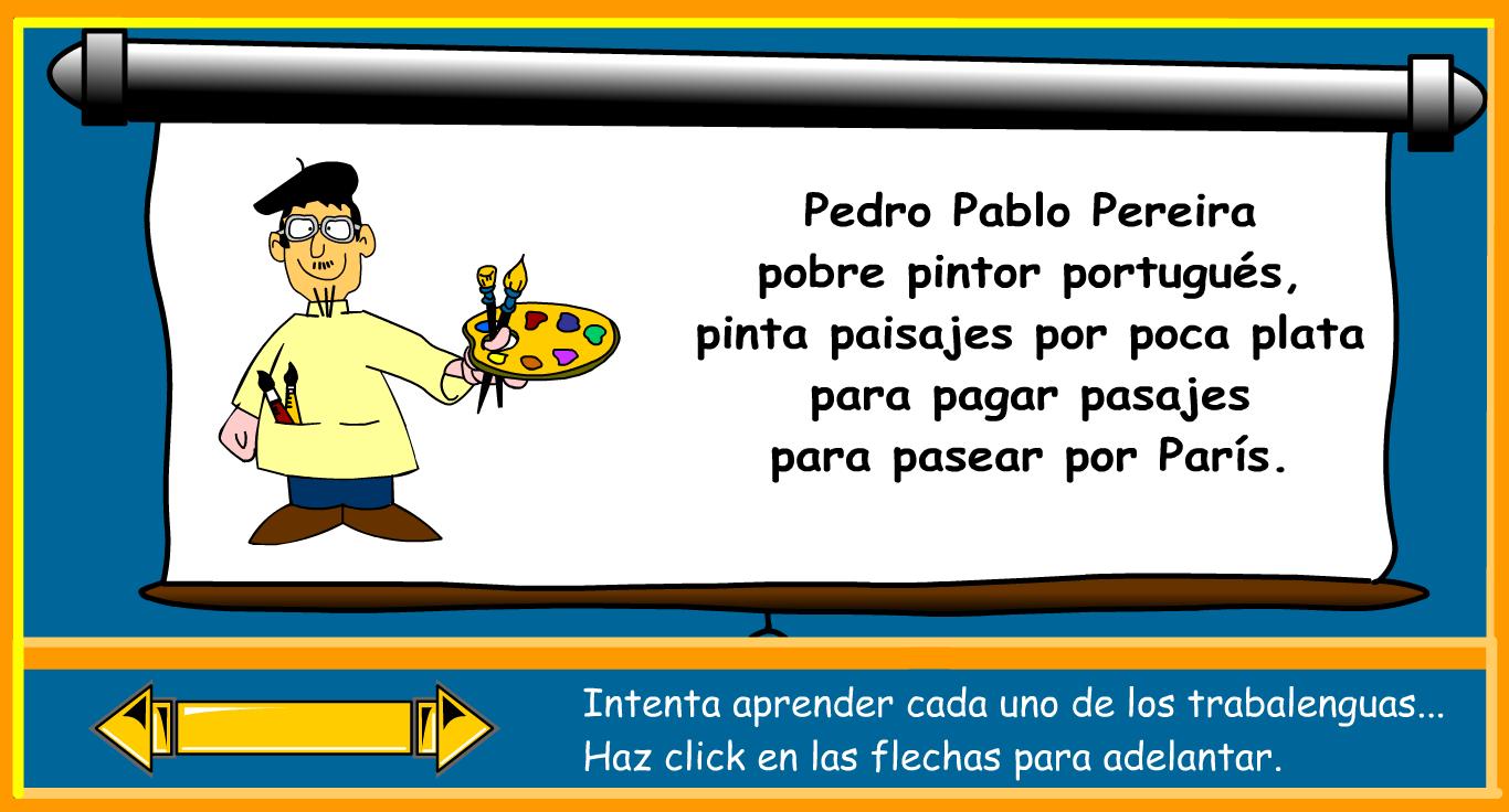 http://www.primerodecarlos.com/TERCERO_PRIMARIA/abril/Unidad10/lengua/actividades/trabalenguas2.swf
