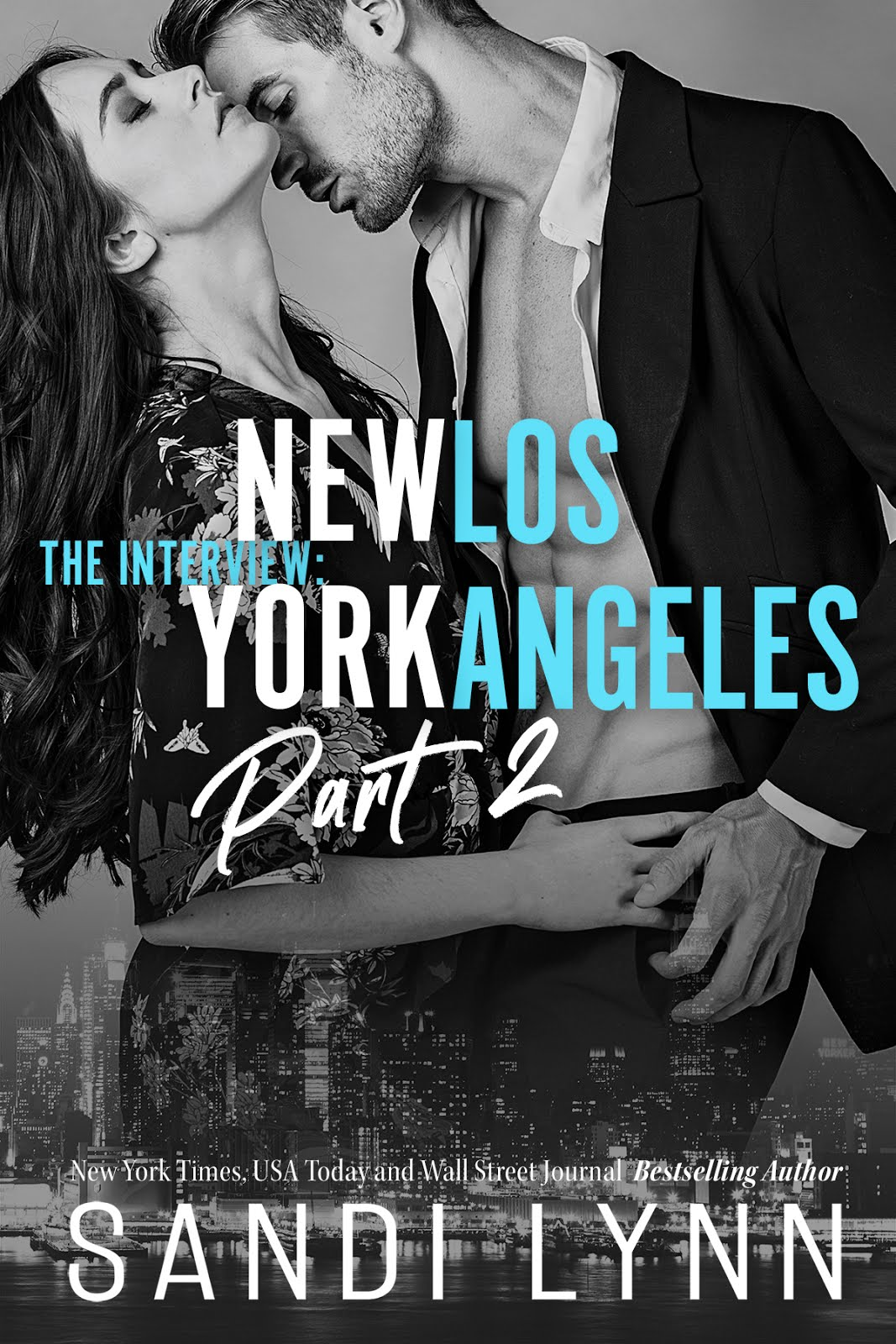 The Interview: New York & Los Angeles Part 2