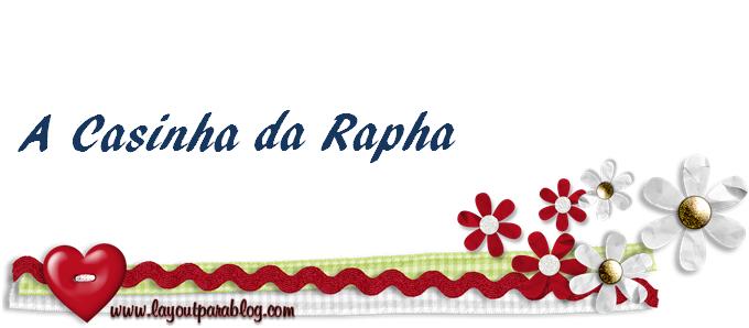 A Casinha da Rapha