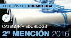 PREMIO EDUBLOGS UBA 2016: 2º MENCIÓN