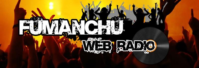 FUMANCHU WEB RADIO