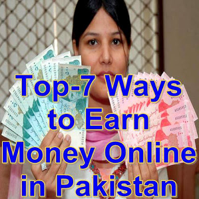 Ways to Earn Online Money in Pakistan