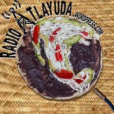Radiox Tlayuda