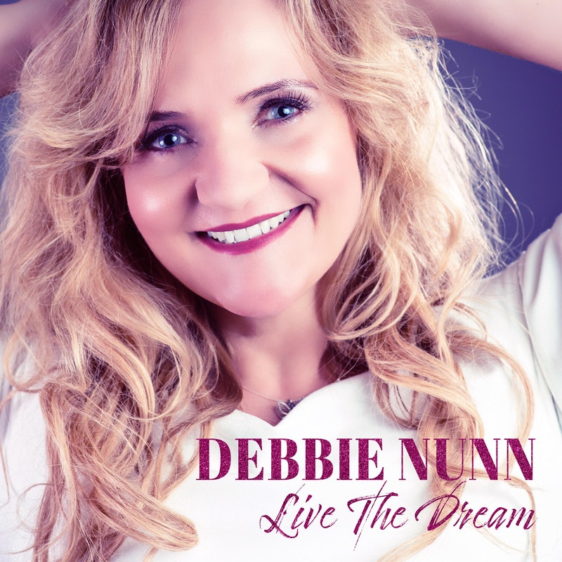 Debbie Nunn - live the dream
