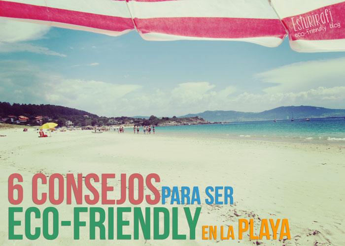 Playa de Nerga. Seis consejos imprescindibles para ser eco friendly en la playa - Esturirafi