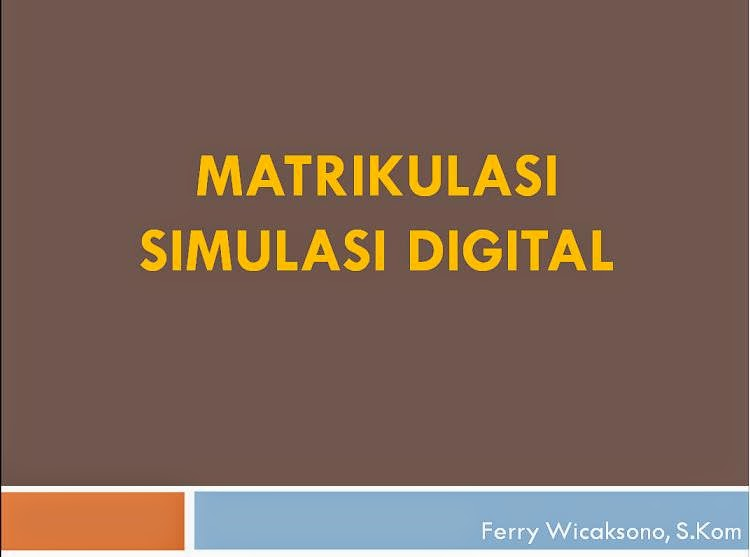 Matrikulasi Simulasi Digital