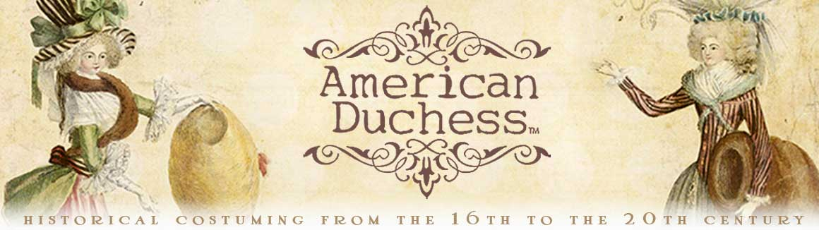 American Duchess:Historical Costuming