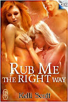 Rub Me The Right Way