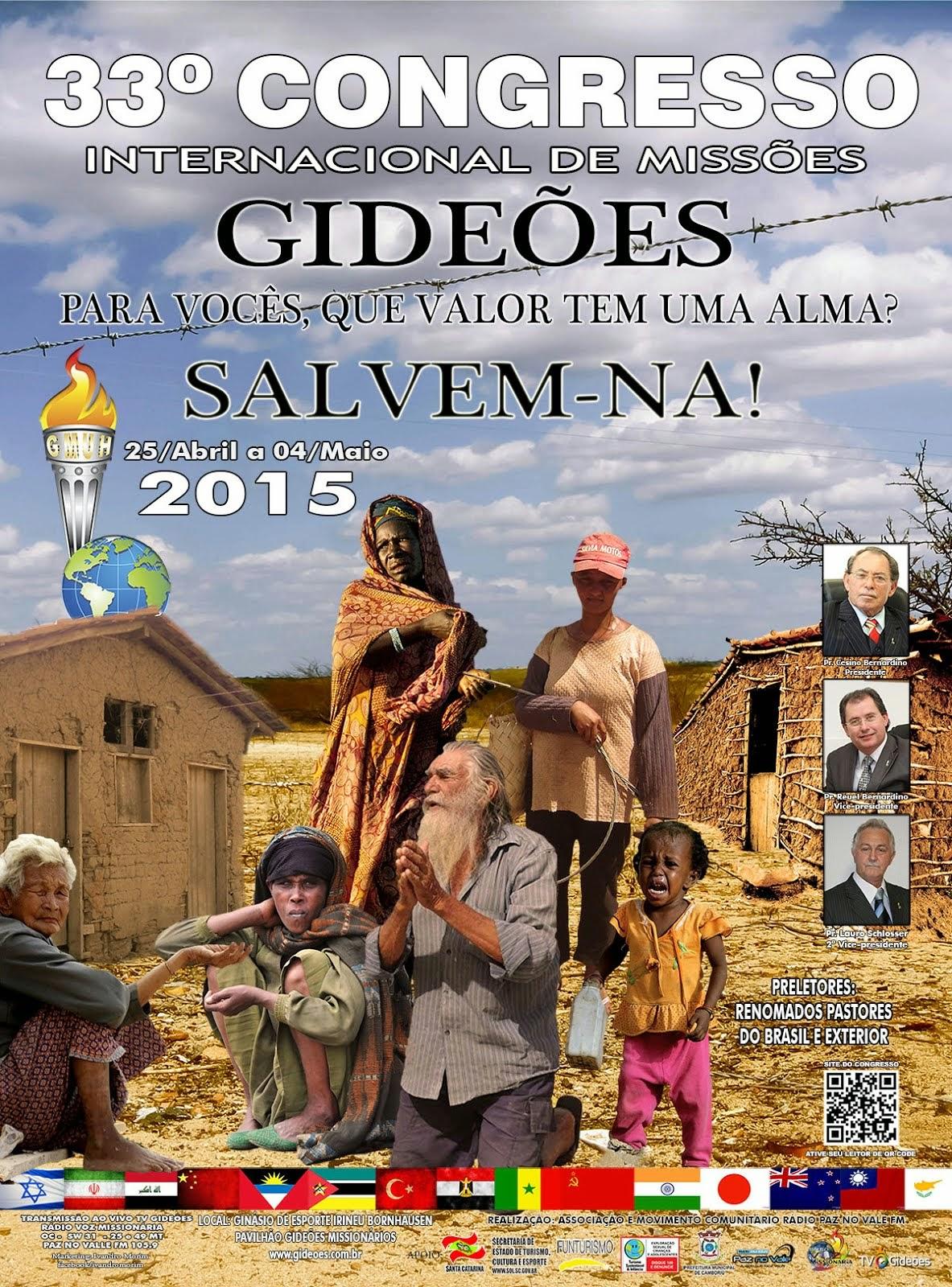 33º CONGRESSO INTERNACIONAL DE MISSÕES DOS GIDEÕES MISSIONÁRIOS DA ÚLTIMA HORA