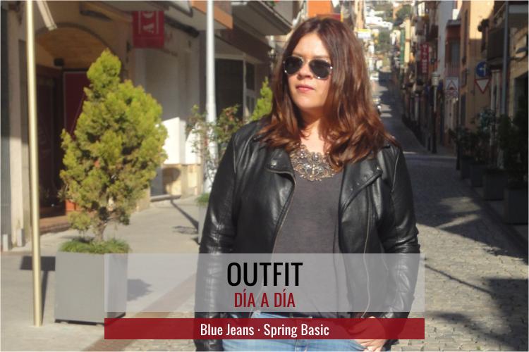 Blue Jeans · Básico de Primavera (Outfit)